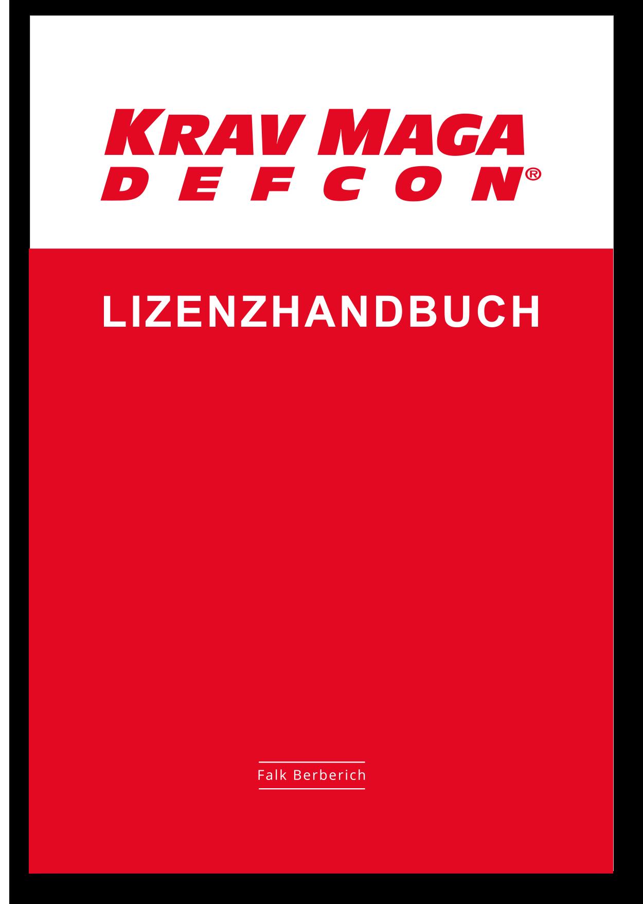 Krav Maga DEFCON® Lizenzhandbuch